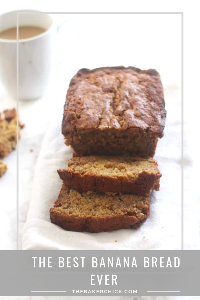 Best Banana Bread Recipe EVER.
