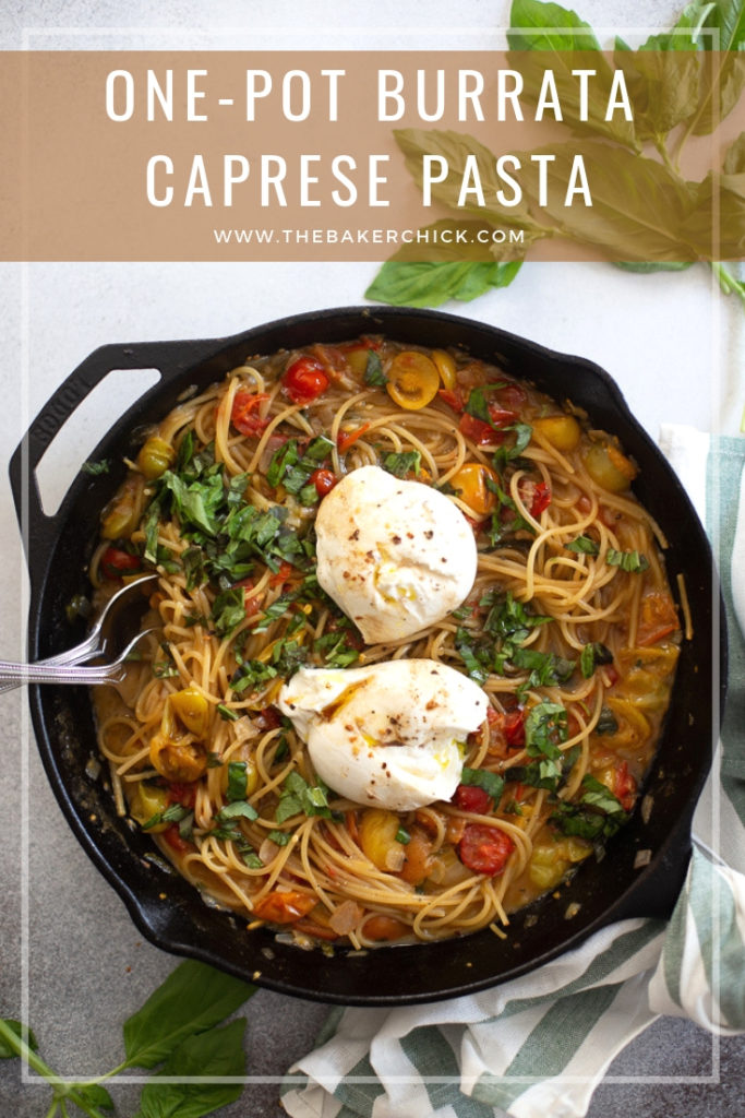 One-Pot Burrata Caprese Pasta #quickdinner #30minmeal